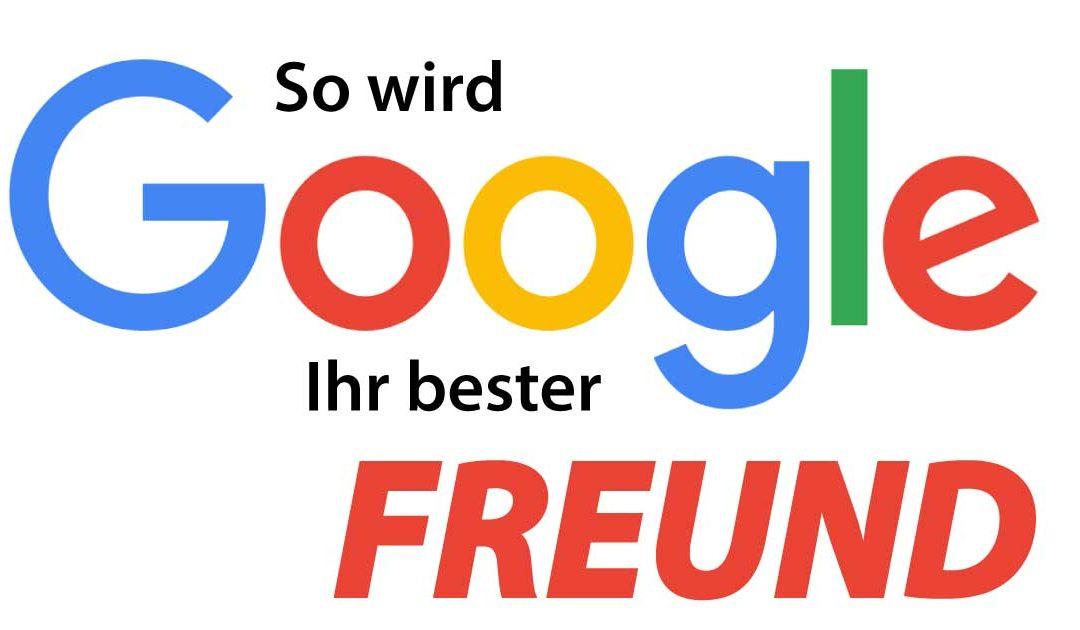 So wird  Google Ihr bester Freund: SEO-Tipps für unsere Partner